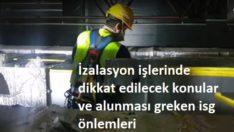 İzolasyon işlerinde İş Güvenliği