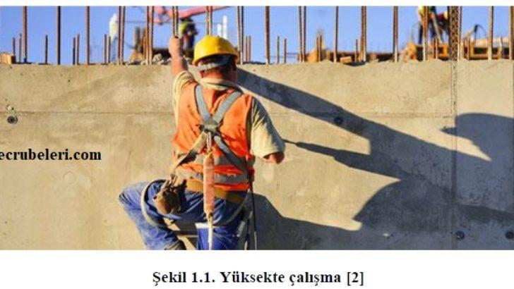 Yapı İşlerinde Yüksekte Çalışmalarda İş Sağlığı Ve Güvenliği
