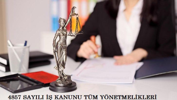 4857 Sayılı Kanun ve Tüm Yönetmelikleri