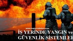 İş Yerinde Yangın Ve Güvenlik Sistemleri