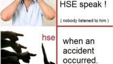 Bir HSE konuştuğunda! (kimse onu dinlemedi).