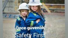 Önce güvenlik.<br>Safety first.
